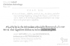 William Lilly on Saturn retrograde on the Ascendant - William Lilly oSaturnie wretrogradacji naAscendencie