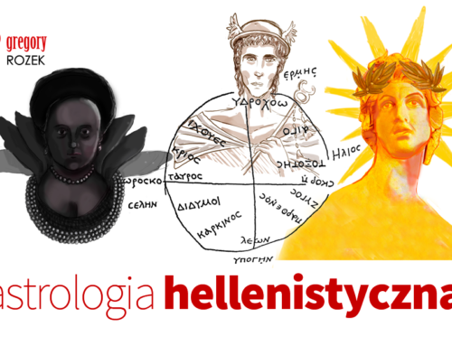 Astrologia hellenistyczna – podstawy teoretyczne izastosowanie technik wpraktyce